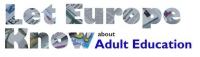 Let Europe Know about Adult Education /Permiteti Europei sa afle despre educația adulților (LEK)